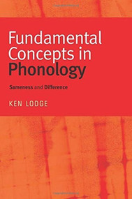 Fundamental Concepts in Phonology (Sameness and Difference) by Ken Lodge, 9780748625659