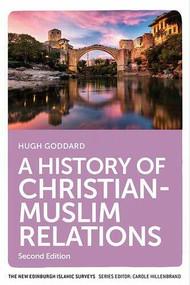 A History of Christian-Muslim Relations - 9781474466790 by Hugh Goddard, 9781474466790