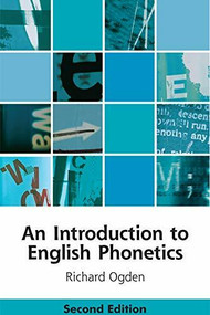 An Introduction to English Phonetics by Richard Ogden, 9781474411752