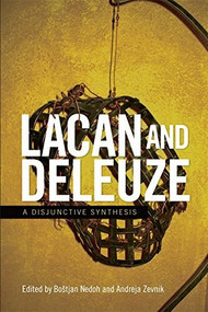 Lacan and Deleuze (A Disjunctive Synthesis) - 9781474408295 by Boštjan Nedoh, Andreja Zevnik, 9781474408295
