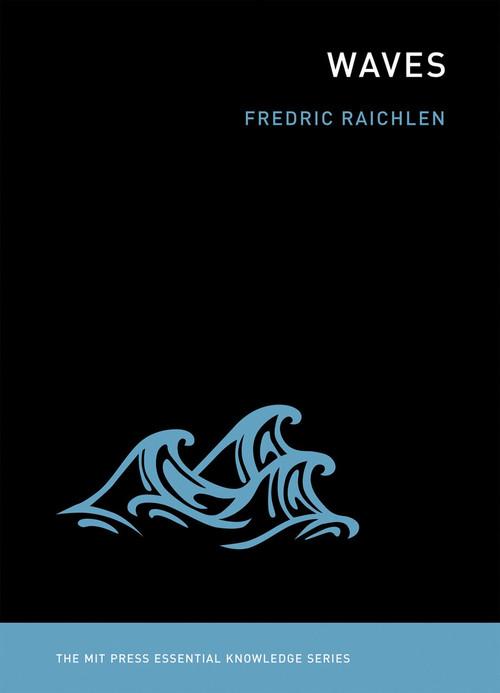 Waves - 9780262518239 by Fredric Raichlen, 9780262518239