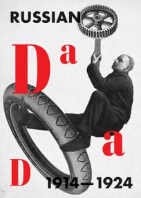 Russian Dada 1914-1924 by Margarita Tupitsyn, 9780262536394