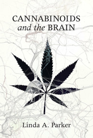 Cannabinoids and the Brain by Linda A. Parker, 9780262536608