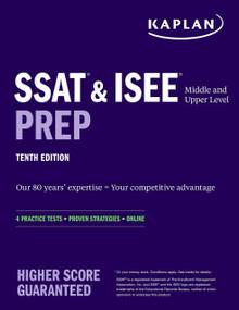 SSAT & ISEE Middle & Upper Level Prep (4 Practice Tests + Proven Strategies + Online) by Kaplan Test Prep, 9781506261065