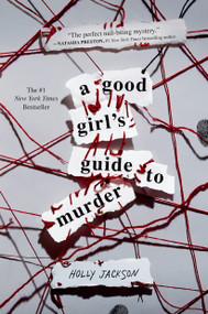 A Good Girl's Guide to Murder - 9781984896391 by Holly Jackson, 9781984896391
