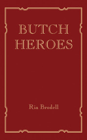 Butch Heroes by Ria Brodell, 9780262038973