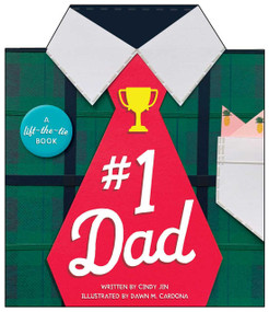 #1 Dad (A Lift-the-Tie Book) by Cindy Jin, Dawn M. Cardona, 9781534483651