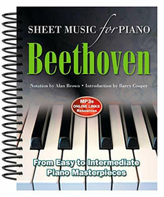 Ludwig Van Beethoven: Sheet Music for Piano (From Easy to Advanced; Over 25 masterpieces) by Alan Brown, 9780857755995