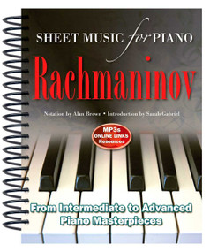 Rachmaninov: Sheet Music for Piano (From Intermediate to Advanced; Over 25 masterpieces) by Alan Brown, 9781783614257