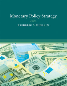 Monetary Policy Strategy by Frederic S. Mishkin, 9780262513371