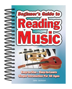 Beginner's Guide to Reading Music (Easy to Use, Easy to Learn; A Simple Introduction for All Ages) by Jake Jackson, 9781847869500