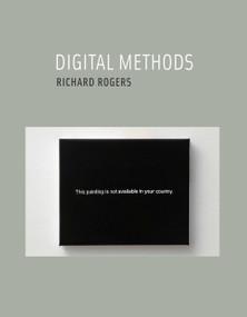 Digital Methods by Richard Rogers, 9780262528245