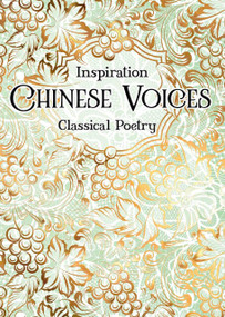 Chinese Voices (Classical Poetry) (Miniature Edition) by Zu-yan Chen, 9781787553057