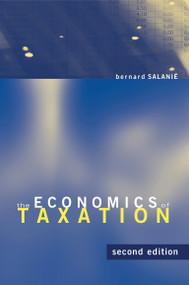 The Economics of Taxation, second edition by Bernard Salanie, 9780262016346