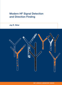Modern HF Signal Detection and Direction Finding by Jay R. Sklar, 9780262038294