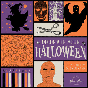 Decorate Your Halloween (An Adult Coloring Book of Halloween Crafts) by Suzy Joyner, Blue Star Press, 9781944515232