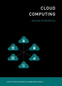 Cloud Computing by Nayan B. Ruparelia, 9780262529099