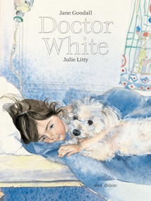 Doctor White by Jane Goodall, Julie Litty, 9789888240746