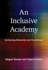 An Inclusive Academy (Achieving Diversity and Excellence) by Abigail J. Stewart, Virginia Valian, 9780262037846