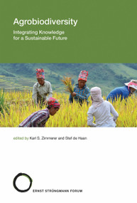 Agrobiodiversity (Integrating Knowledge for a Sustainable Future) by Karl S. Zimmerer, Stef De Haan, 9780262038683