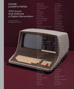 Home Computers (100 Icons that Defined a Digital Generation) by Alex Wiltshire, John Short, 9780262044011