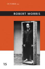 Robert Morris by Julia Bryan-Wilson, 9780262519618
