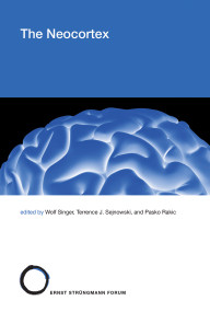 The Neocortex by Wolf Singer, Terrence J. Sejnowski, Pasko Rakic, 9780262043243