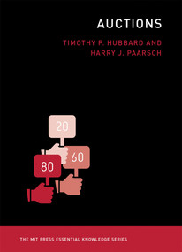 Auctions by Timothy P. Hubbard, Harry J. Paarsch, 9780262528535