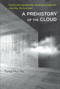 A Prehistory of the Cloud by Tung-Hui Hu, 9780262529969