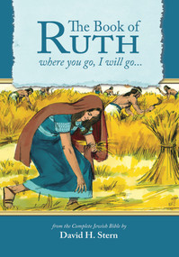 Book of Ruth (where you go, I will go…) by David H Stern, 9781936716944