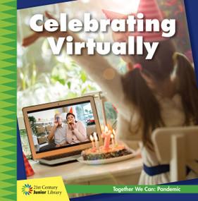 Celebrating Virtually - 9781534181823 by Shannon Stocker, 9781534181823