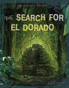 The Search for El Dorado by Virginia Loh-Hagan, 9781534182028