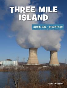 Three Mile Island - 9781534181908 by Julie Knutson, 9781534181908