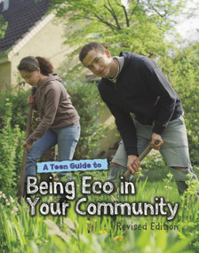 A Teen Guide to Being Eco in Your Community - 9781484658413 by Cath Senker, 9781484658413