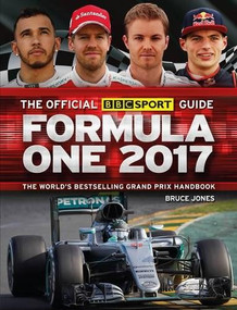 The Official BBC Sport Guide: Formula One 2017 by Jones Bruce, 9781780979106