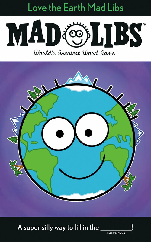Love the Earth Mad Libs by Corey Powell, 9780593224137