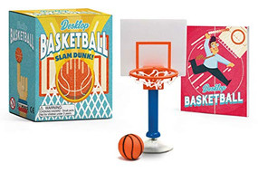Desktop Basketball (Slam Dunk!) (Miniature Edition) by Shoshana Stopek, 9780762472253