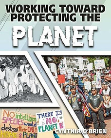 Working Toward Protecting the Planet by Cynthia O'Brien, 9780778779469