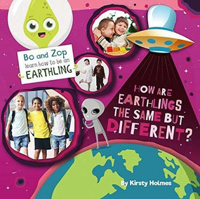 How Are Earthlings the Same but Different? by Kirsty Holmes, 9780778781172