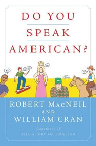 Do You Speak American? by Robert MacNeil, William Cran, 9780156032889