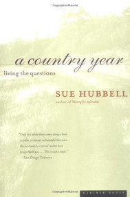 A Country Year (Living the Questions) by Sue Hubbell, Darhansoff, Verrill & Feldman Literary Agents, 9780395967010