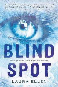 Blind Spot - 9780544232846 by Laura Ellen, 9780544232846