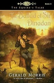 The Ballad of Sir Dinadan by Gerald Morris, 9780547014739