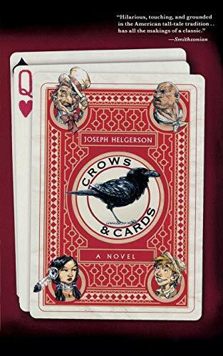 Crows and Cards by Joseph Helgerson, 9780547339092