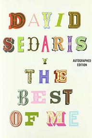 The Best of Me - 9780316257374 by David Sedaris, 9780316257374