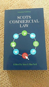 Scots Commercial Law by Iain G. MacNeill, 9781904968566