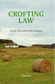 Crofting Law by Keith Graham, Derek Flyn, 9781904968313
