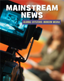 Mainstream News - 9781534132511 by Wil Mara, 9781534132511