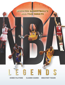 NBA Legends (Discover Basketball's All-time Greats) by Dan Peel, 9781912918317