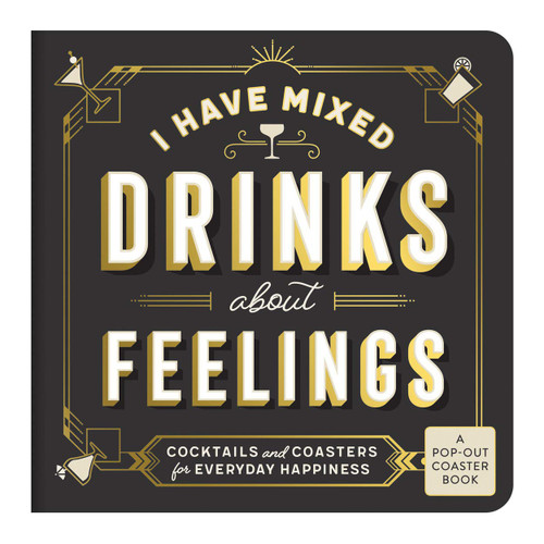 I Have Mixed Drinks About Feelings Coaster Book by Galison, 9780735357990